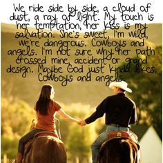 Cowboys and Angels <3