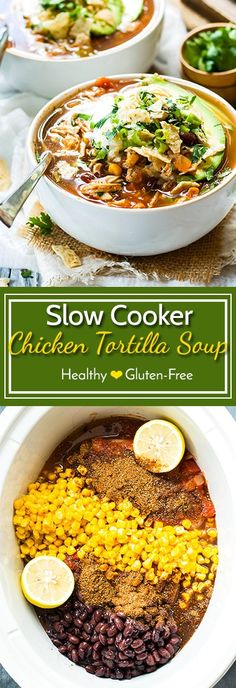Clean Eating Diet Easy Clean Eating Slow Cooker Chicken Tortilla Soup Recipe - The 24 Most Pinned Clean Eating Crock Pot Recipes are here! These are the best clean eating crock pot recipes in the world. Healthy Crockpot Recipes, Healthy Soup, Slow Cooker Recipes, Soup Recipes, Cooking Recipes, Eating Healthy, Vegetarian Recipes, Fast Recipes, Gluten Free Recipes