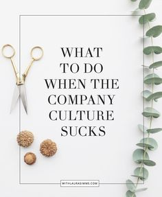 Sometimes at work there's a bad apple or two, but sometimes the entire culture is toxic. What can you do when your office culture sucks? Here's a Plan A and a Plan B.