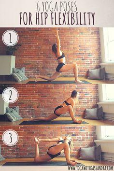 Yoga with Kassandra: 6 Yoga Poses For Hip Flexibility