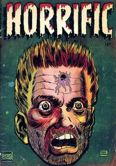 Classic cover to Horrific #3 by Don Heck, published by Comic Media, January 1953.