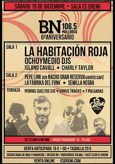 6º ANIVERSARIO BN MALLORCA Sábado 19 de Diciembre en Es Gremi (Son Castelló, Palma).  3 ambientes diferentes, directos, sesiones de destacados djs y toda la esencia musical de BN Mallorca.