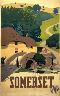 Travel poster produced for Great Western Railway GWR to promote rail travel to Somerset The poster shows a rural scene with a cottage old stone Somerset England, England Uk, British Travel, National Railway Museum, Railway Posters, Great Western, By Train, Poster Size Prints, Print Poster