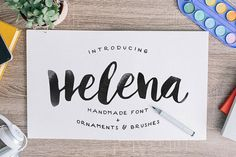 Give your designs an authentic handcrafted feel with today's font of choice, Helena.