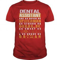 DENTAL ASSISTANT - #make t shirts.  DENTAL ASSISTANT, buy hooded sweatshirts,blue hoodie womens. CLICK HERE => https://www.sunfrog.com/LifeStyle/DENTAL-ASSISTANT-112227231-Red-Guys.html?id=67911