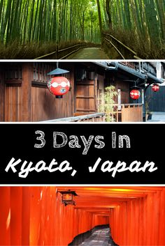 Kyoto is one of the most fascinating cities on Earth - here's what to do if you only have 3 days in this incredible city, Japan's ancient capital.