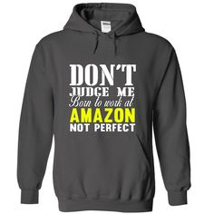 Only For amazon company . This Shirt Must Have !