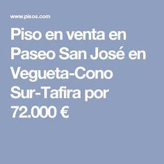Piso en venta en Paseo San José en Vegueta-Cono Sur-Tafira por 72.000 €