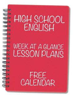 Every lesson, every day for an entire school year already planned out. Yes, this exists! FREE calendar for high school English teachers. #highschoolEnglish #lessonplans