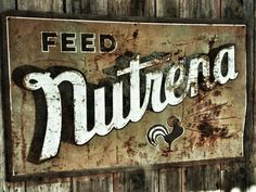 Nutrena Feeds sign