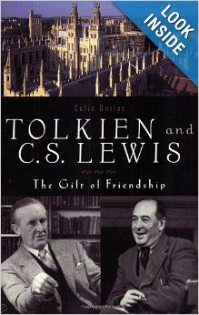 Tolkien and C.S. Lewis: The Gift of Friendship: Colin Duriez: 9781587680267: Amazon.com: Books