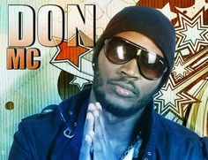 Don MC  Biography, Audios, Videos and music Downloads  all from east africa's number one                                    entertainment website
