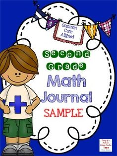 Second Grade Math Journal Sampler. FREE math journal prompts that gets students writing about their mathematical thinking!