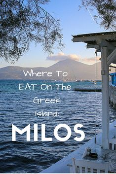 Where To Eat On The Greek Islands: Milos. Food travel in Greece.