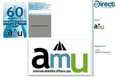 Ideazione   Progettazione e Stampa   Biglietto  AMU   Azienda Mobilità Ufitana s.p.a