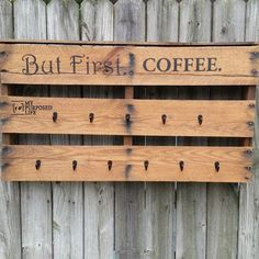 How to Easy Half Pallet Coffee Cup Rack to hang coffee cups in your kitchen. Popular saying: But First. Eleven hooks for coffee cups. Crate Bench, Dog Crate, Coffee Cup Rack, Coffee Cups, Coffee Tables, Coffee Stencils, Floating Floor, Pallet Chair, Repurposed Items