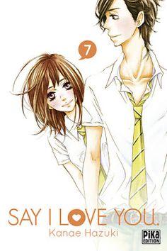 •*¨*• Mon avis sur Say I Love You, tome 7 de Kanae Hazuki •*¨*•