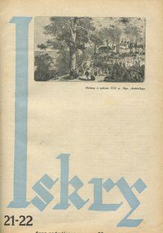 "Iskry No. 21-22, 14.05.1932, Y. X Photograph on the cover: rys. Andriollego ""Bielany w połowie XIX w."""