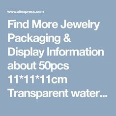 Find More Jewelry Packaging & Display Information about 50pcs 11*11*11cm Transparent waterproof PVC boxes Packaging plastic Clear box storage for food/jewelry/Candy/Gift/cosmetics,High Quality plastic clear,China clear box storage Suppliers, Cheap box storage from Playful beauty department store on Aliexpress.com