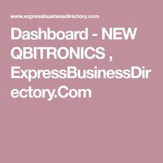 Dashboard - NEW QBITRONICS ,  ExpressBusinessDirectory.Com