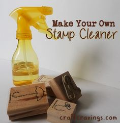 Make your own stamp cleaner! (Recipe). Save money with this great do it yourself recipe!