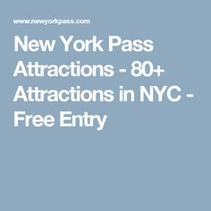 New York Pass Attractions - 80+ Attractions in NYC - Free Entry