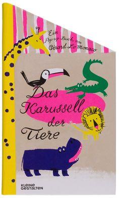 Das Karussell der Tiere Gérard Lo Monaco Pop-Up Buch Kinderbuch Bilderbuch Kleine Gestalten #daskarusselldertiere #kleinegestalten #kinderbücher #kidsbooks #bilderbuch #popupbook