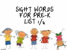 Pre-kindergarten Sight Words List 1/4