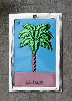 Mexican Tin Loteria Card La Palma - the Palm Ornament Oaxaca Folk Art Hand Made