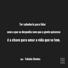 "Sabedoria - Fabíola Simões (@asomadetodosafetos) no Instagram: ""#asomadetodosafetos #fabíolasimões"""