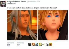 Organization XIII ~ of course they are! Have you not seen Marluxia? Kingdom Hearts 3, Kh 3, Funny Games, Final Fantasy, Memes, How To Memorize Things, Lol, Video Games, Hate