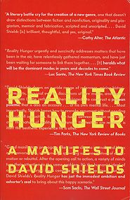 Reality Hunger by David Shields. Found my people!