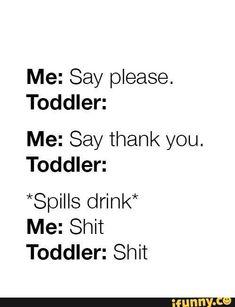 Parenting humor. Toddlers. Funny quote #ParentingCartoon