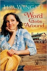 Word Gets Around by Lisa Wingate (Daily, Texas, book 2) #ChristianFiction