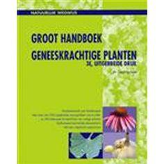 Groot handboek geneeskrachtige Planten 5e druk