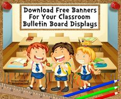 Download and print FREE banners for your classroom bulletin board displays.  Free classroom bulletin board display banners for reading, writing, back to school, holidays, math, science, and many more topics for you to download for FREE!