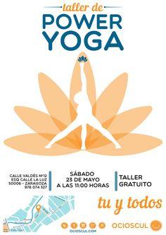 Taller – Power Yoga Sábado 23 de Mayo a las 11,00 horas Asistencia gratuita No pierdas tu oportunidad de conocer esta forma diferente, divertida y especialmente física de hacer Yoga.