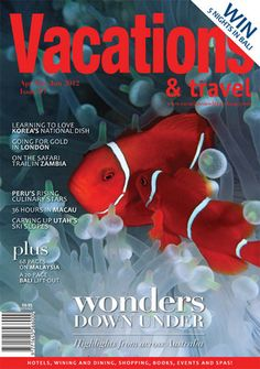 The April/May/June 2012 issue of Vacations & Travel is at newsstands now, and it's our biggest issue yet!    This edition we spotlight Australia, bringing you the lowdown on how to see Sydney, minus the hoards; a tasty new tour around Tasmania; and the latest attractions on the Gold Coast.