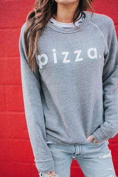Forget candy and flowers we will take Pizza! That is why we created our Pizza Sweatshirt, because our first love is pizza. Our Pizza Sweatshirt features a laid back design with a sweet heart at the en Tees For Women, Trendy Clothes For Women, Trendy Outfits, Cute Outfits, Casual Clothes, Ily Couture, Pizza Shirt, Graphic Tee Shirts, Everyday Fashion