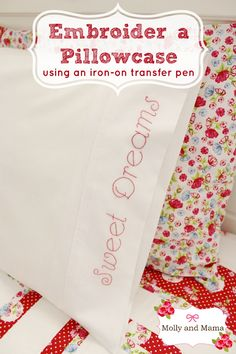 Create easy embroidery TRANSFERS using an iron-on transfer pen. Then backstitch your design. Follow this pillowcase tutorial for beginners. It's full of photos and simple instructions. Brought to you by Molly and Mama.