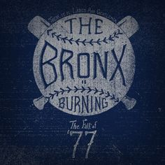 The Bronx is Burning by The Pursuit of New York