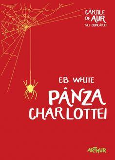 Pânza Charlottei | Cărţile de aur ale copilăriei - http://www.editura-arthur.ro/carte/marele-urias-prietenos-cartile-de-aur-ale-copilariei