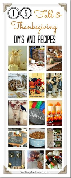 15 Inspirational Fall and Thanksgiving DIY's and Recipes