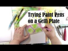 Trying Liquitex Paint Markers on a Gelli Plate with Carolyn Dube