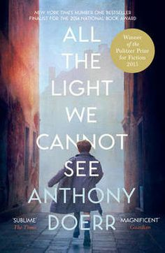 Angus & Robertson Bookworld's Best Books of 2015: All the Light We Cannot See by Anthony Doerr.