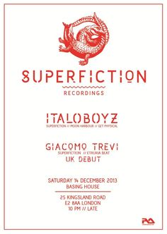 Superfiction feat. Italoboyz | Basing House | London | https://beatguide.me/london/event/basing-house-superfiction-recordings-label-night-20131214