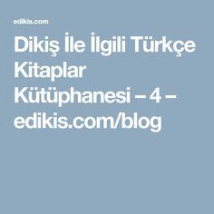 Dikiş İle İlgili Türkçe Kitaplar Kütüphanesi – 4 – edikis.com/blog