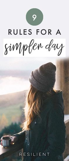 Our days fill up so fast, and are so rushed and filled with distractions, that they seem to be bursting. It's a huge source of stress for most people. So how can we simplify our days? It's not incredibly hard, but I've found it's best done in steps. Here are 9 rules for a simpler day. #simple #simplify #simpleliving #wellness #mindfulness
