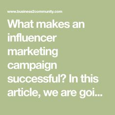 What makes an influencer marketing campaign successful? In this article, we are going to answer exactly that. Because influencer marketing is not just Marketing Goals, Marketing Program, Online Marketing, Target Audience, Influencer Marketing, Brand Ambassador, Lead Generation, Infographic, Campaign