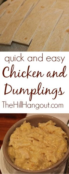 Quick and easy Chicken and Dumplings made from tortillas.